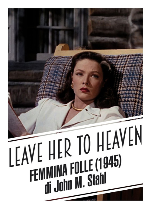 Leave her to heaven (femmina folle)